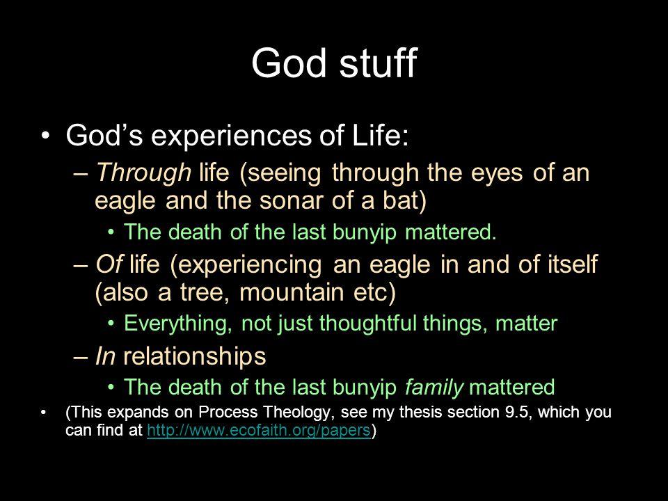 God stuff God's experiences of Life: