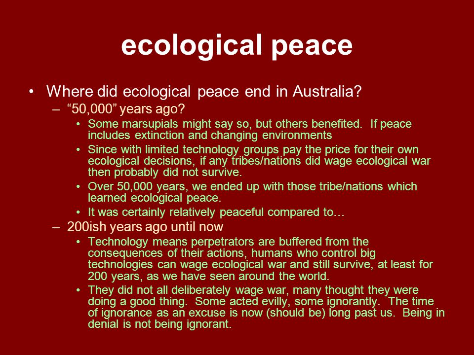 ecological peace Where did ecological peace end in Australia