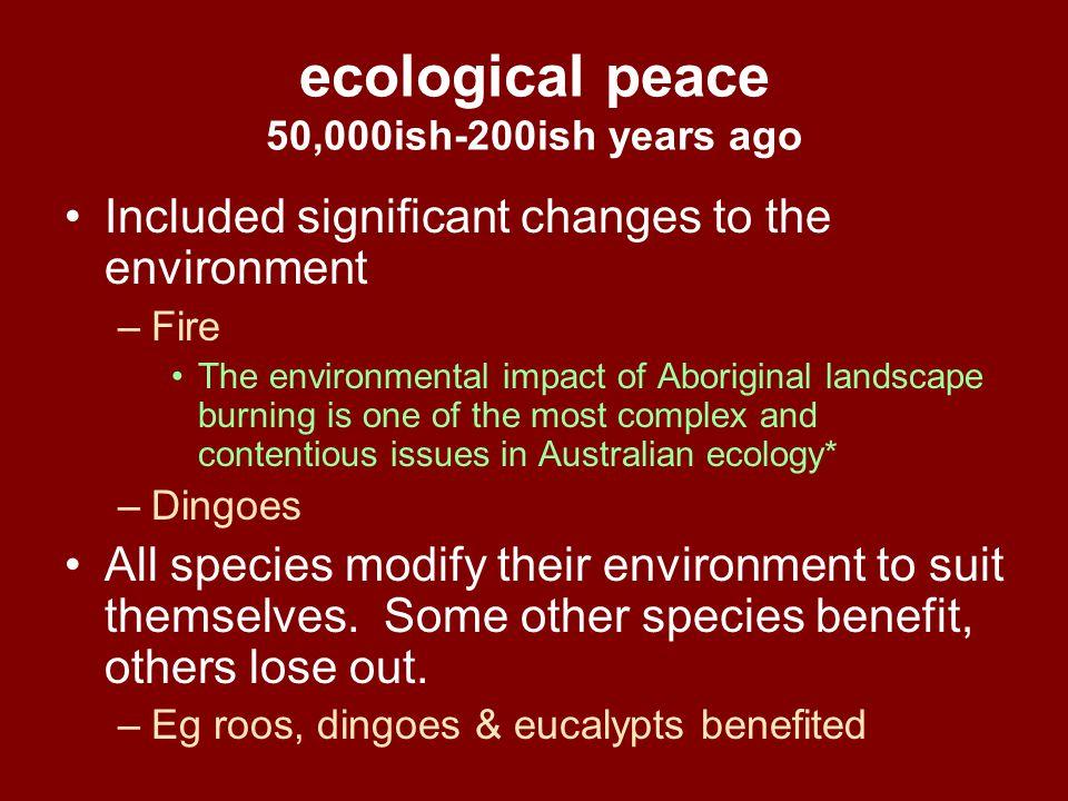 ecological peace 50,000ish-200ish years ago