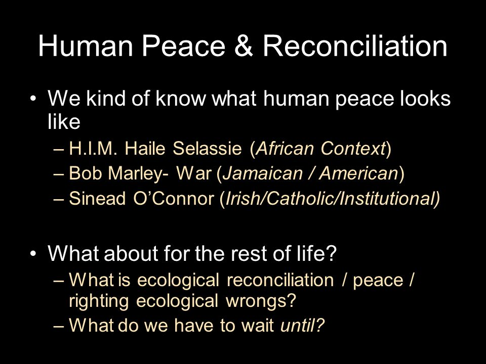 Human Peace & Reconciliation