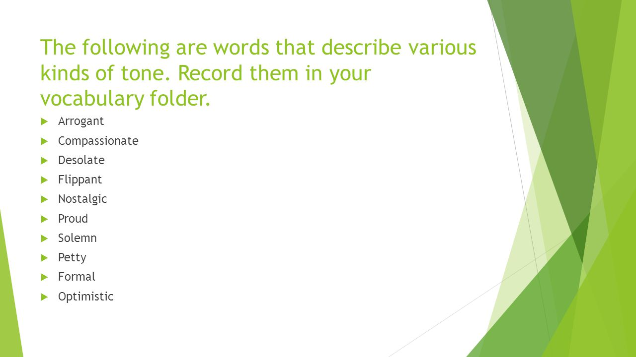 The following are words that describe various kinds of tone