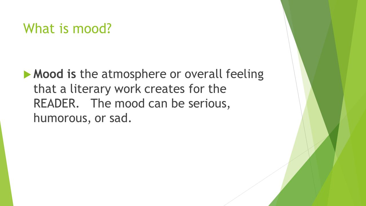 What is mood.