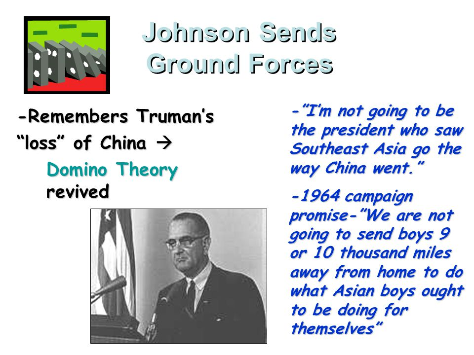 Johnson Sends Ground Forces
