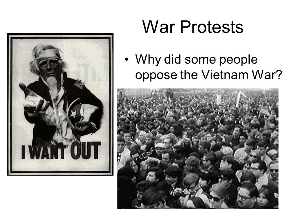 War Protests Why did some people oppose the Vietnam War