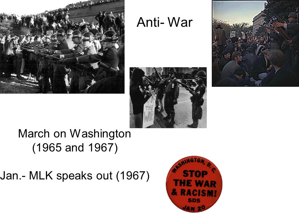 March on Washington (1965 and 1967) Jan.- MLK speaks out (1967)