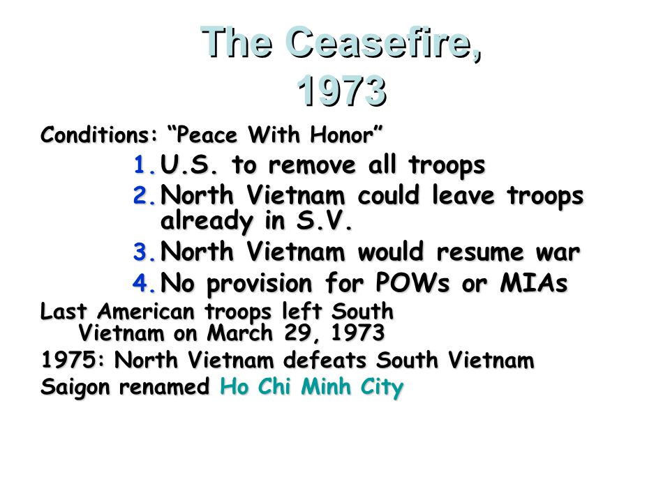 The Ceasefire, 1973 U.S. to remove all troops
