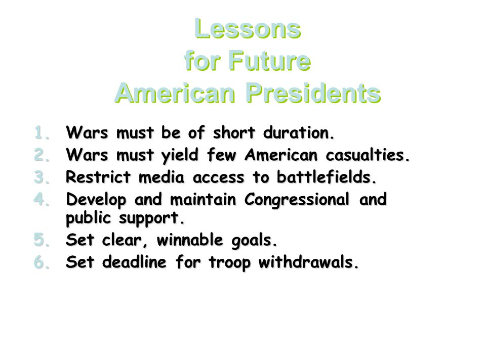Lessons for Future American Presidents