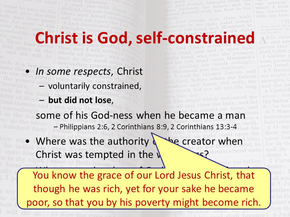 Christ is God, self-constrained