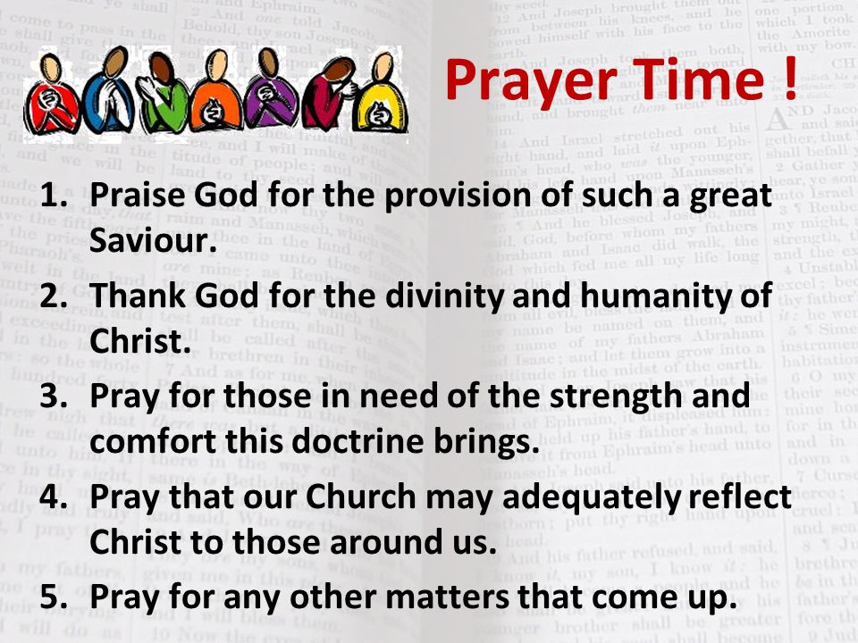 Prayer Time ! Praise God for the provision of such a great Saviour.