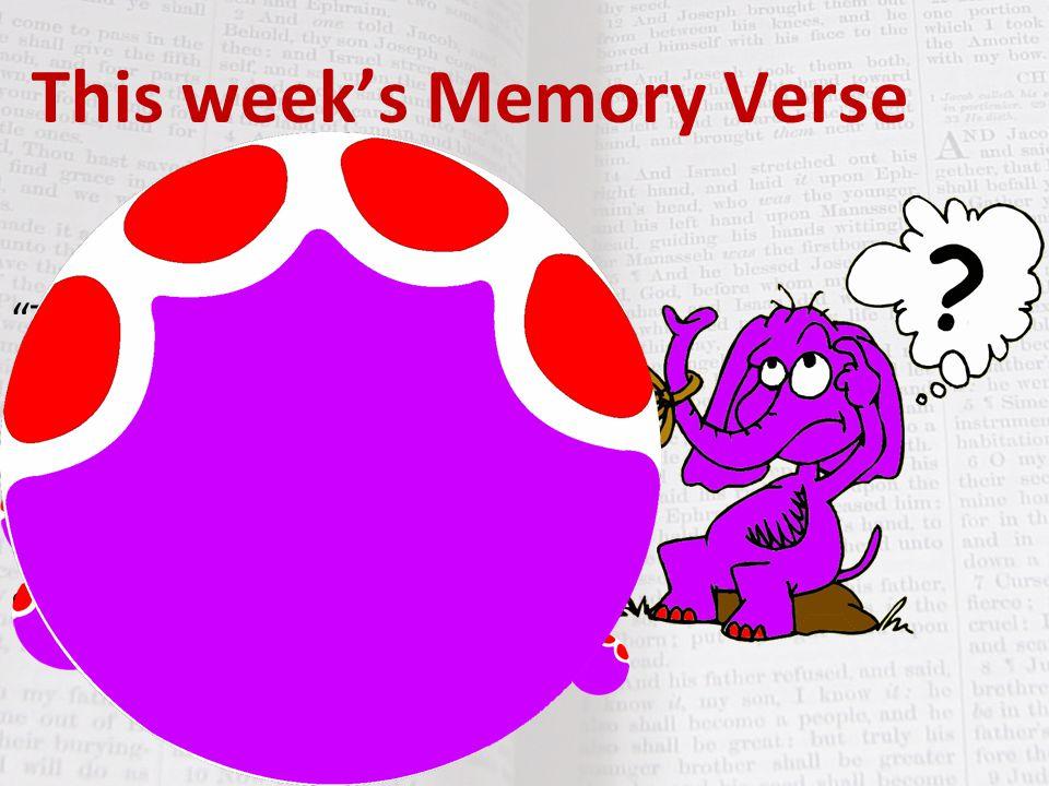 This week's Memory Verse