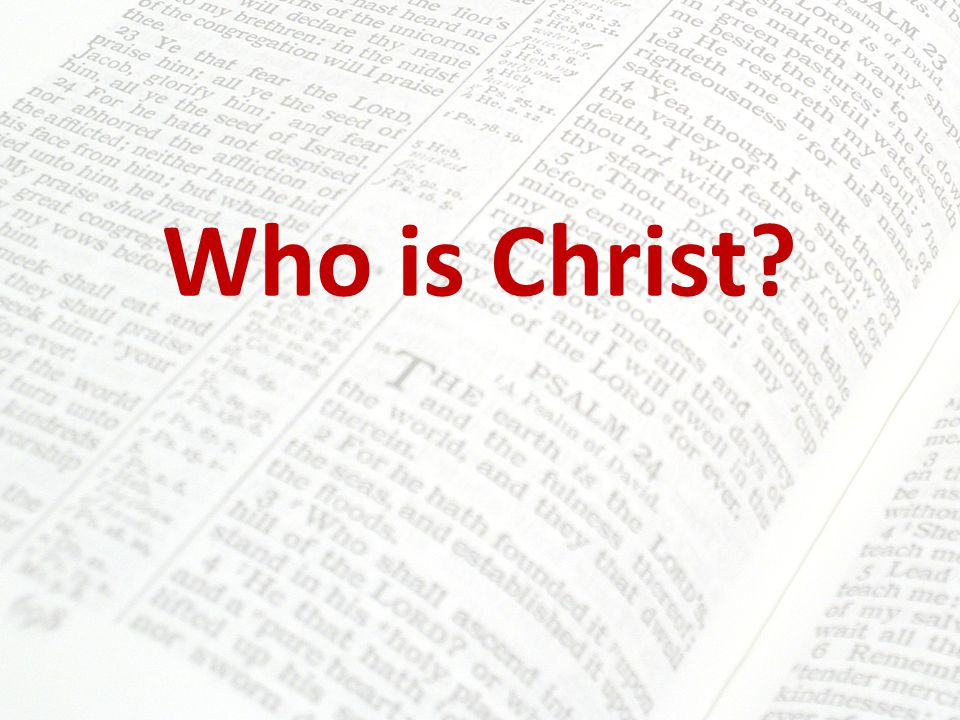 Who is Christ