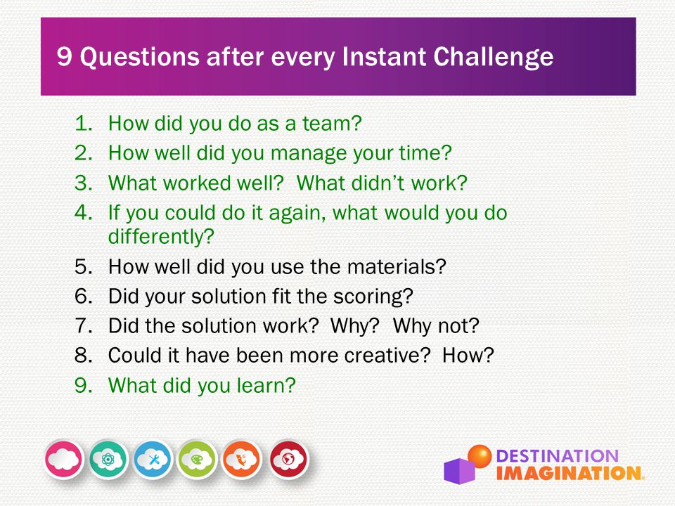 9 Questions after every Instant Challenge