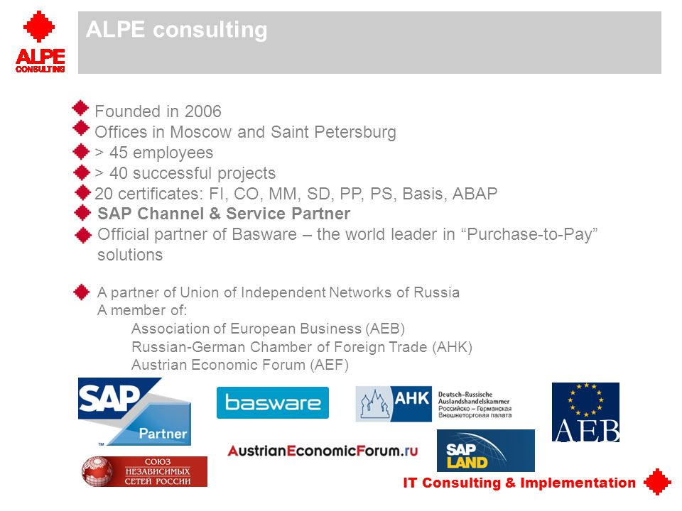 your SAP partner your SAP partner ALPE consulting Founded in 2006