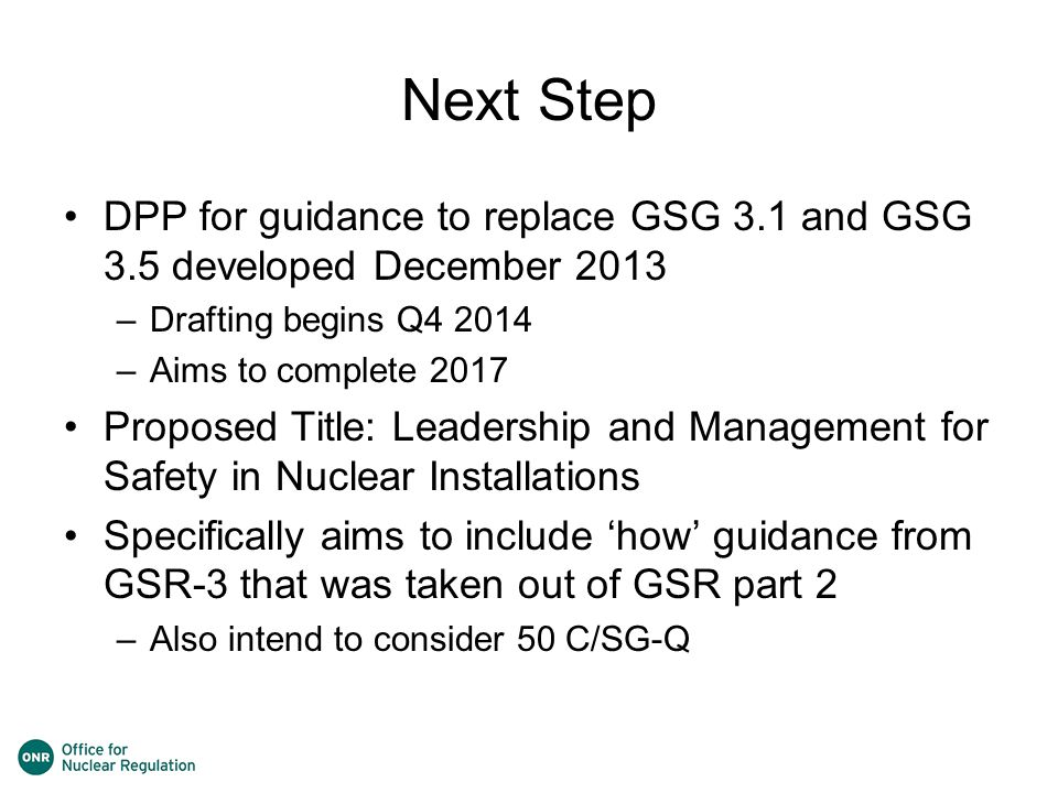 Next Step DPP for guidance to replace GSG 3.1 and GSG 3.5 developed December 2013. Drafting begins Q4 2014.