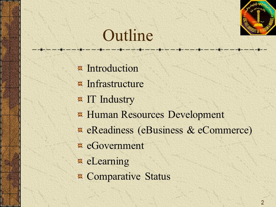 Outline Introduction Infrastructure IT Industry