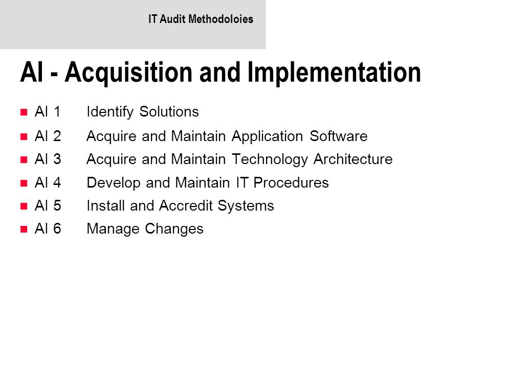 AI - Acquisition and Implementation