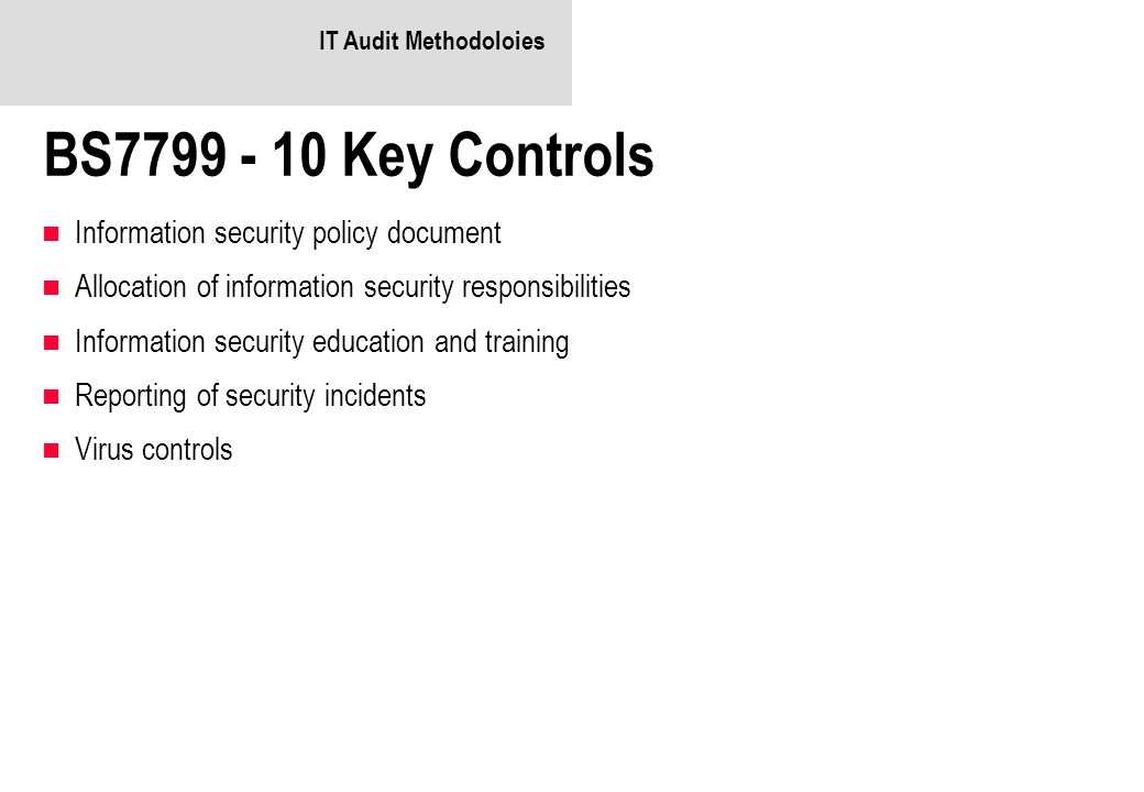 BS7799 - 10 Key Controls Information security policy document