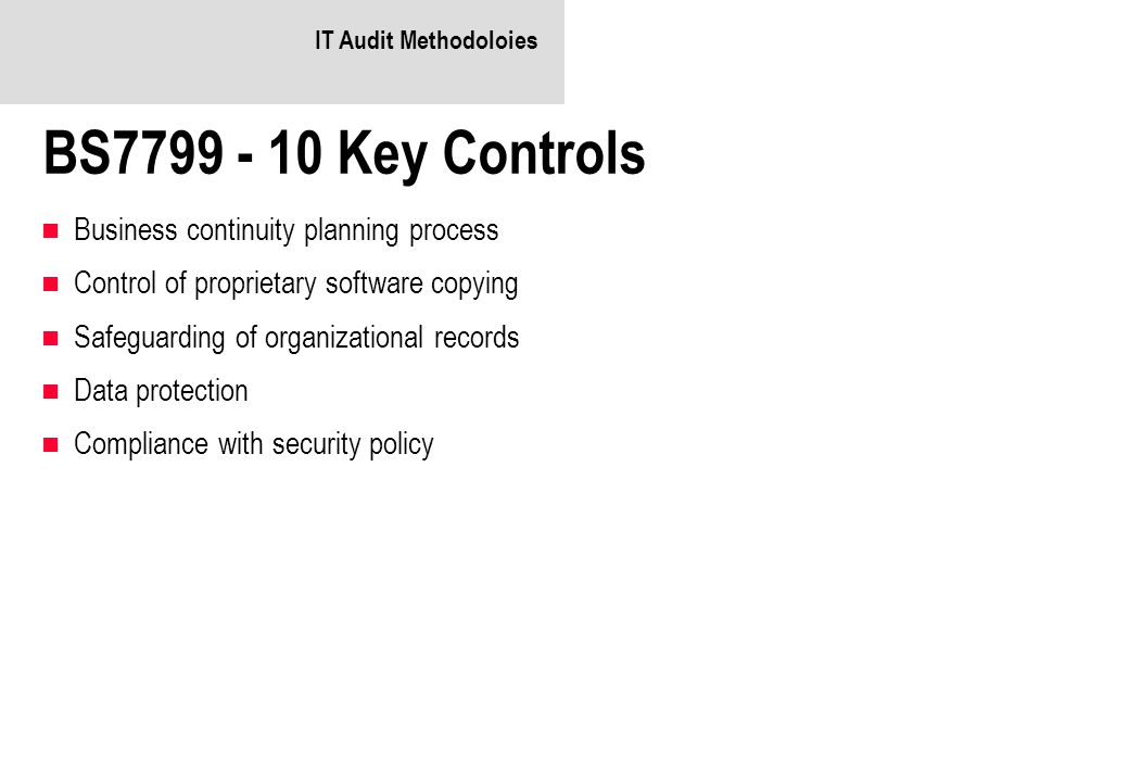 BS7799 - 10 Key Controls Business continuity planning process