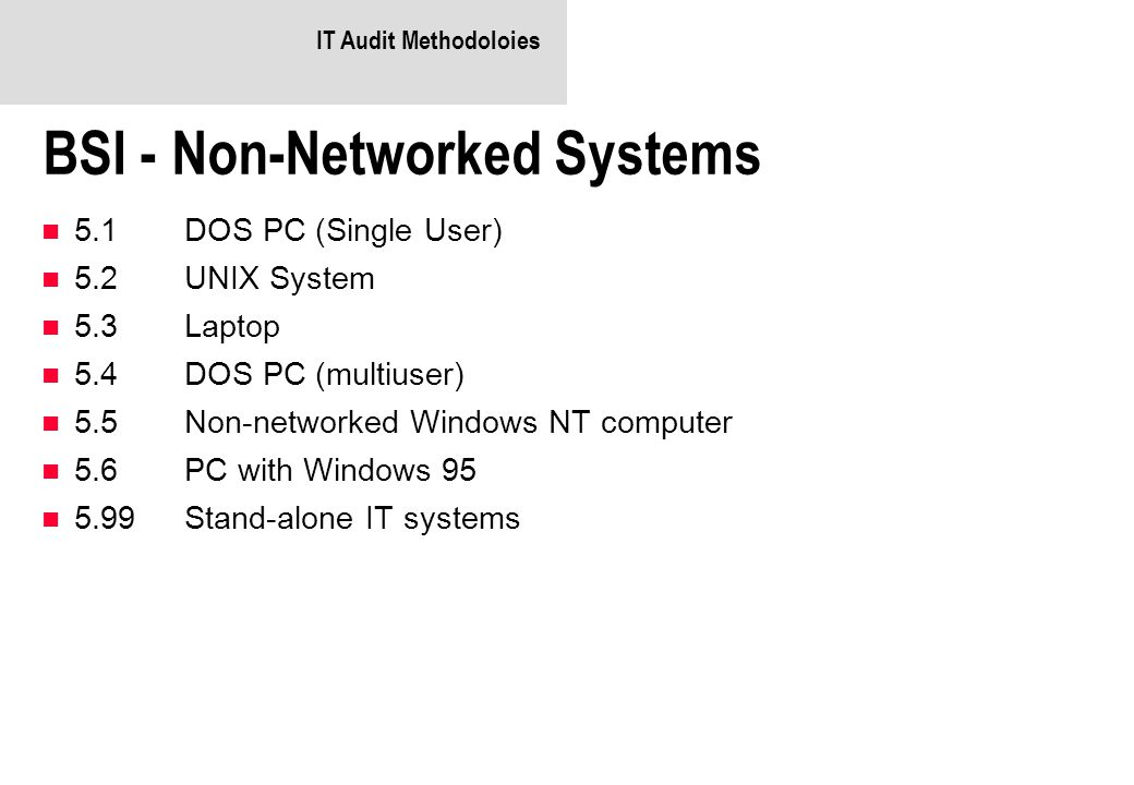 BSI - Non-Networked Systems