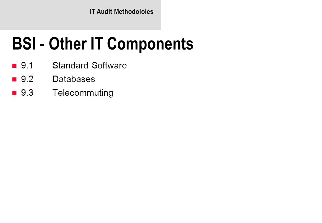 BSI - Other IT Components