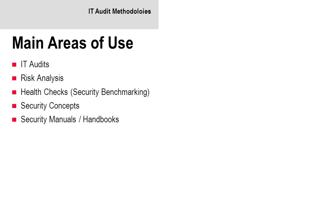 Main Areas of Use IT Audits Risk Analysis