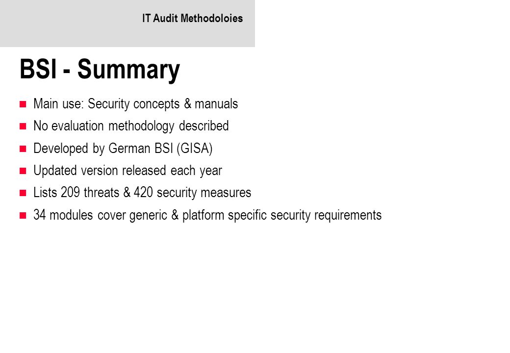 BSI - Summary Main use: Security concepts & manuals