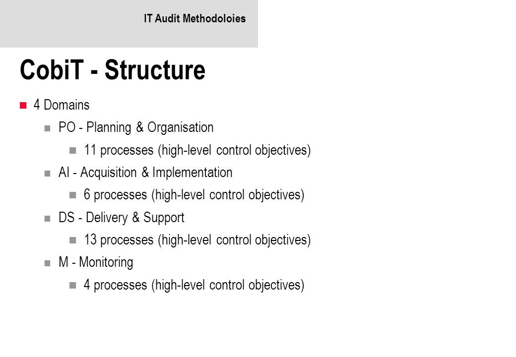 CobiT - Structure 4 Domains PO - Planning & Organisation