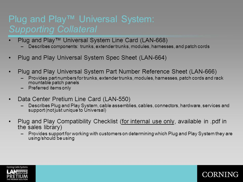 Plug and Play™ Universal System: Supporting Collateral