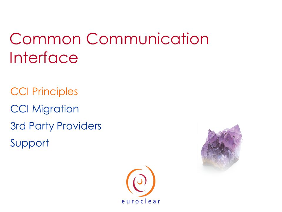 CCI Principles CCI Migration 3rd Party Providers Support