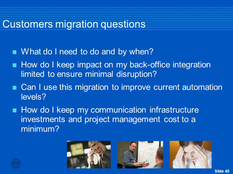 Customers migration questions
