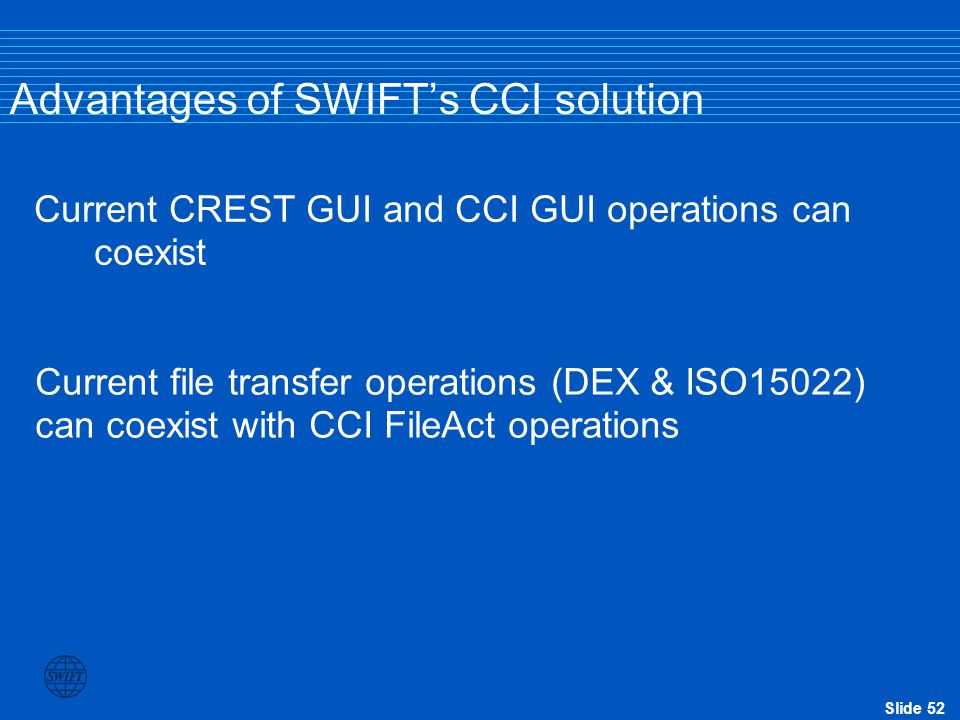 Advantages of SWIFT's CCI solution