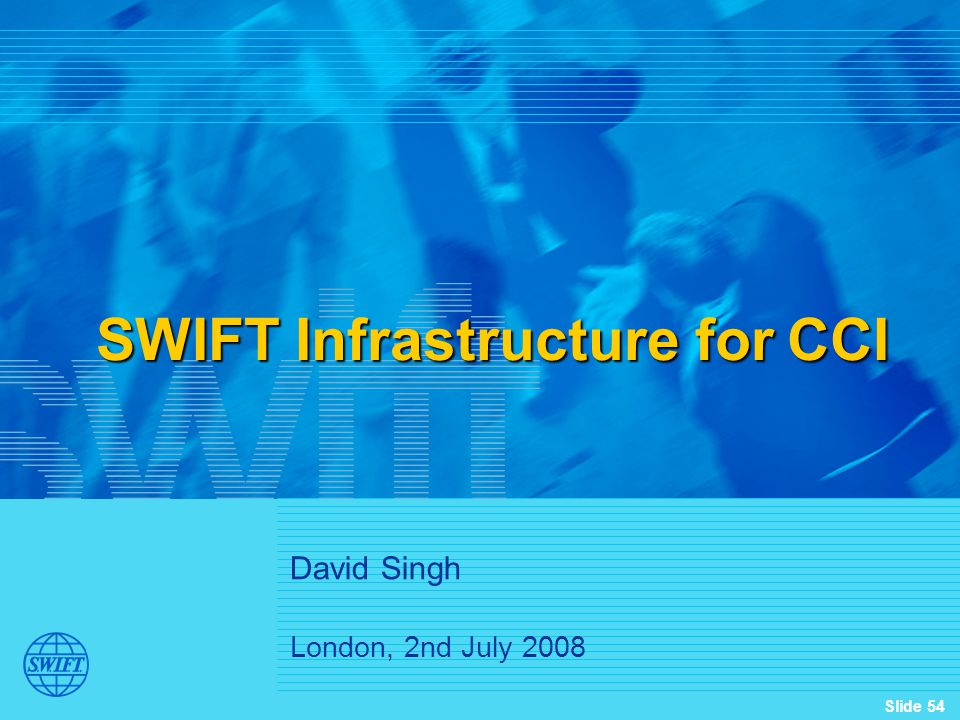 SWIFT Infrastructure for CCI