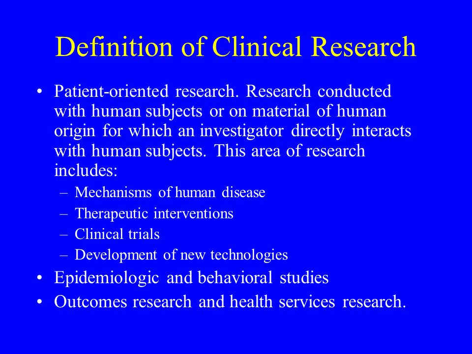 Definition of Clinical Research