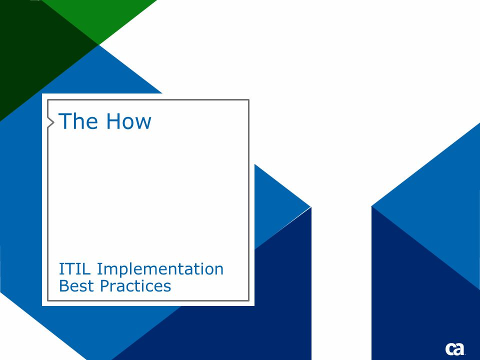 The How ITIL Implementation Best Practices