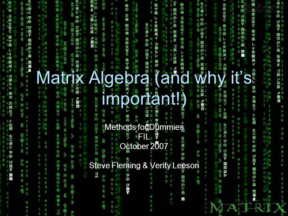 Matrix Algebra (and why it's important!)