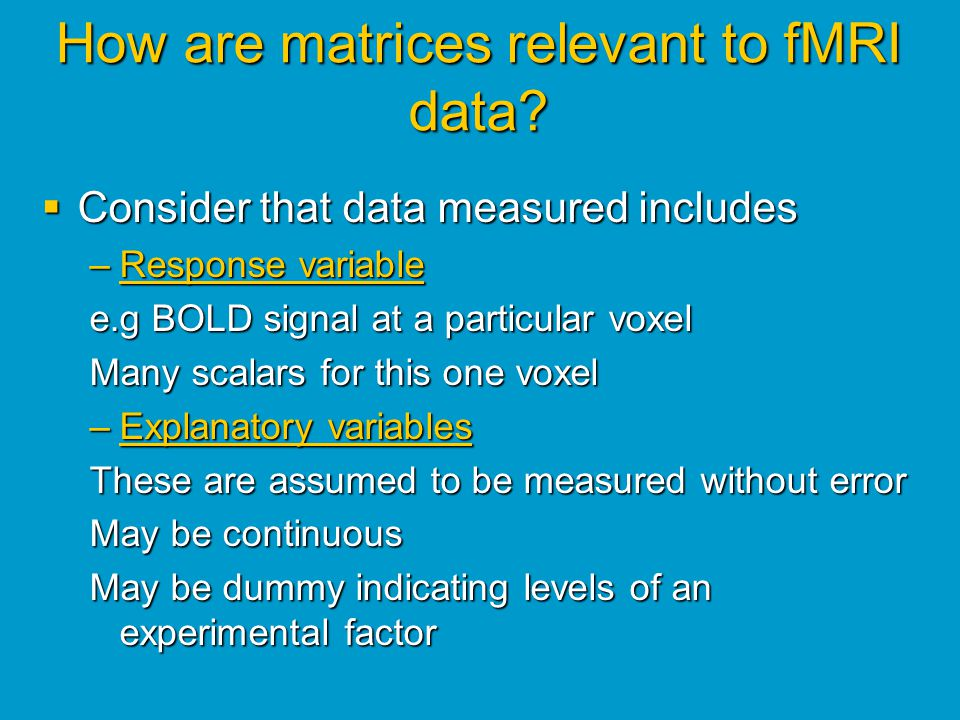 How are matrices relevant to fMRI data