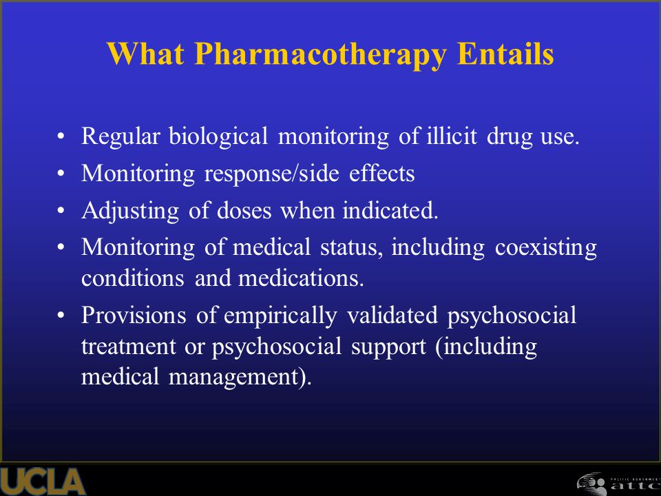 What Pharmacotherapy Entails