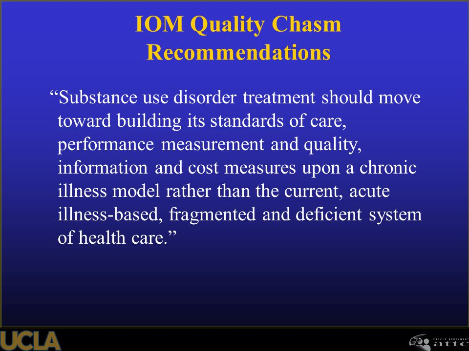 IOM Quality Chasm Recommendations
