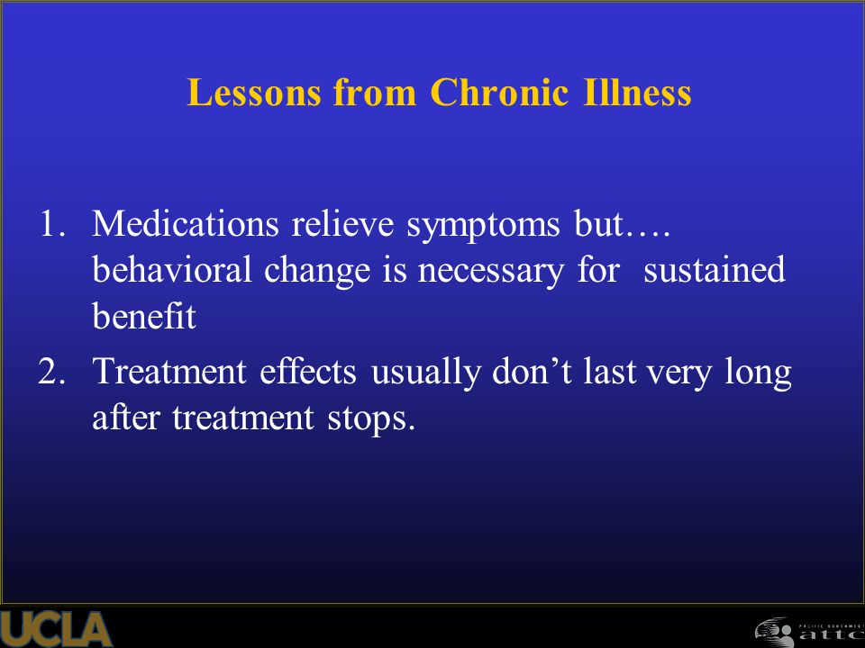 Lessons from Chronic Illness