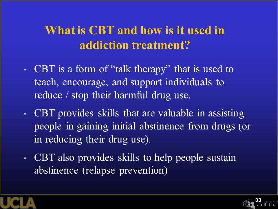 What is CBT and how is it used in addiction treatment
