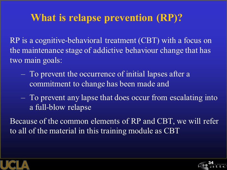 What is relapse prevention (RP)