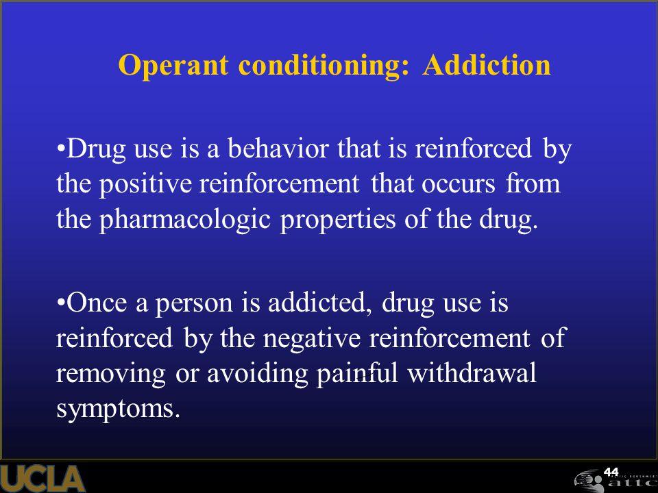 Operant conditioning: Addiction