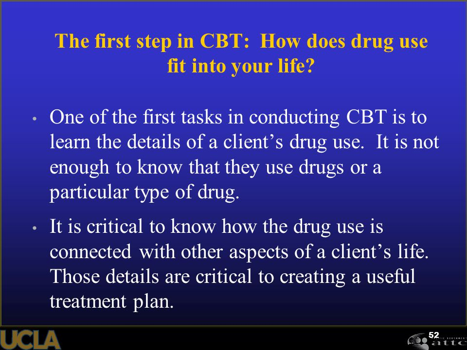 The first step in CBT: How does drug use fit into your life