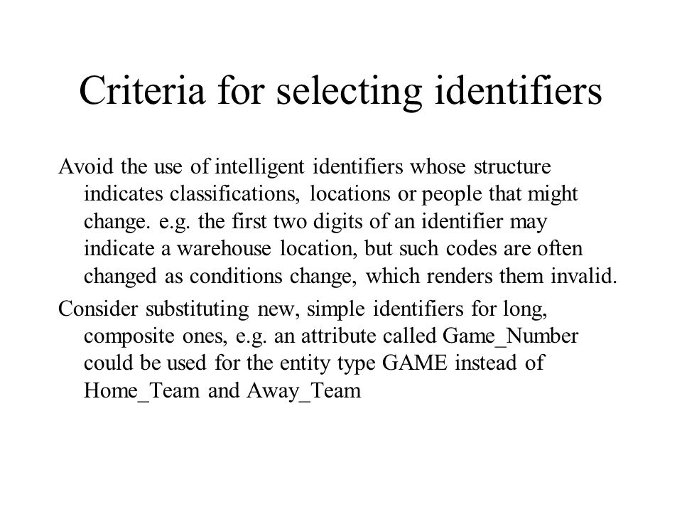 Criteria for selecting identifiers