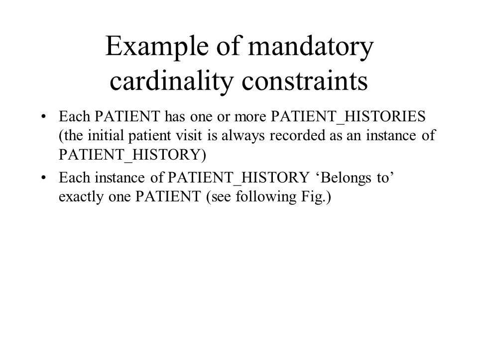 Example of mandatory cardinality constraints