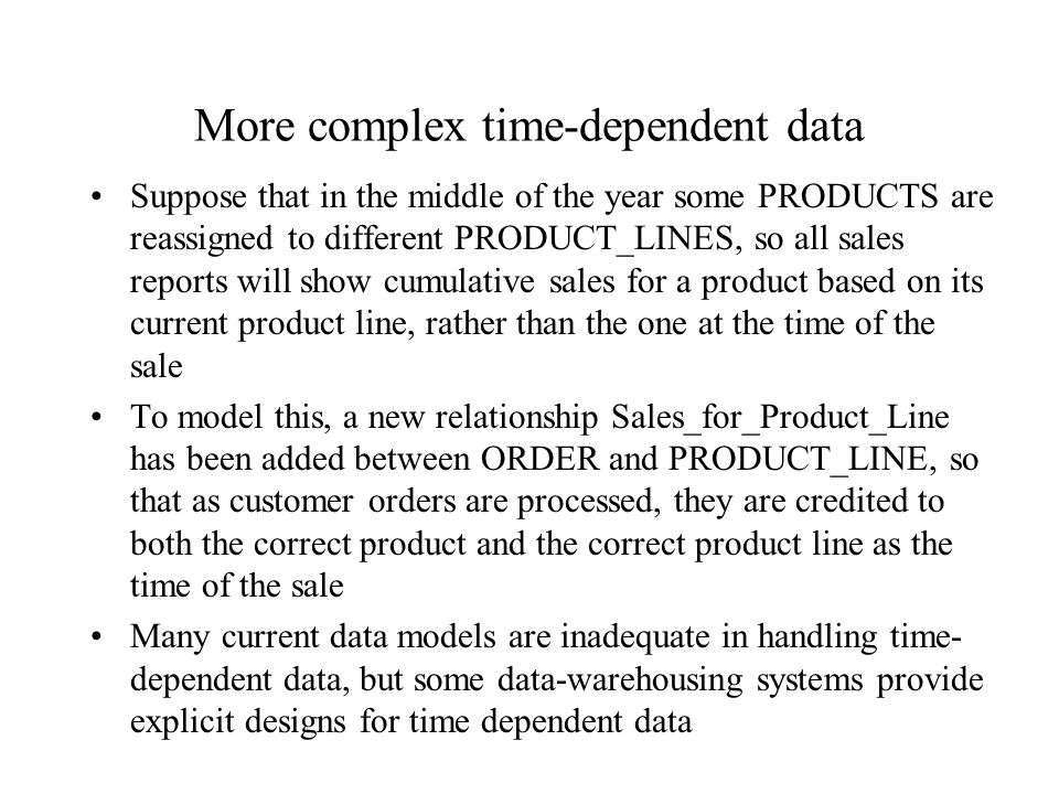 More complex time-dependent data