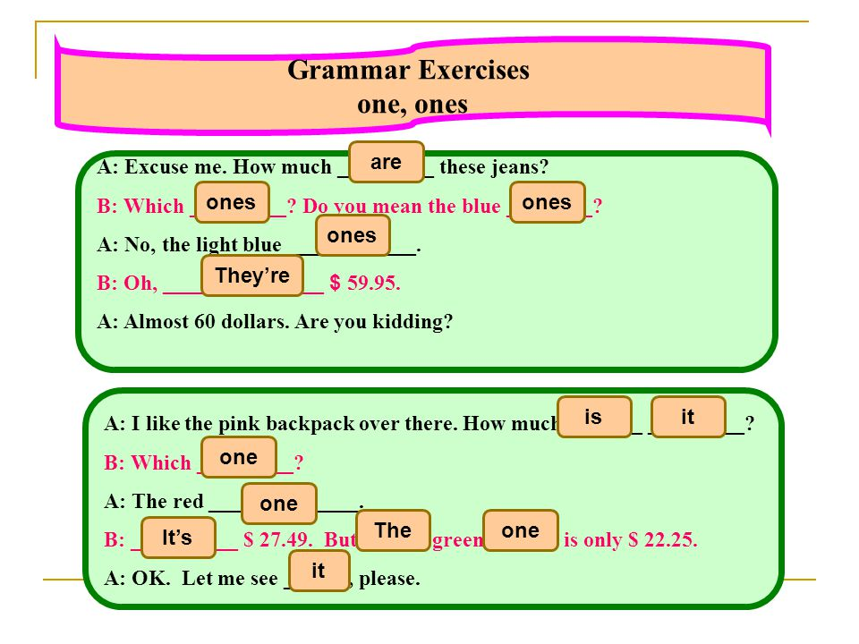 Grammar Exercises one, ones