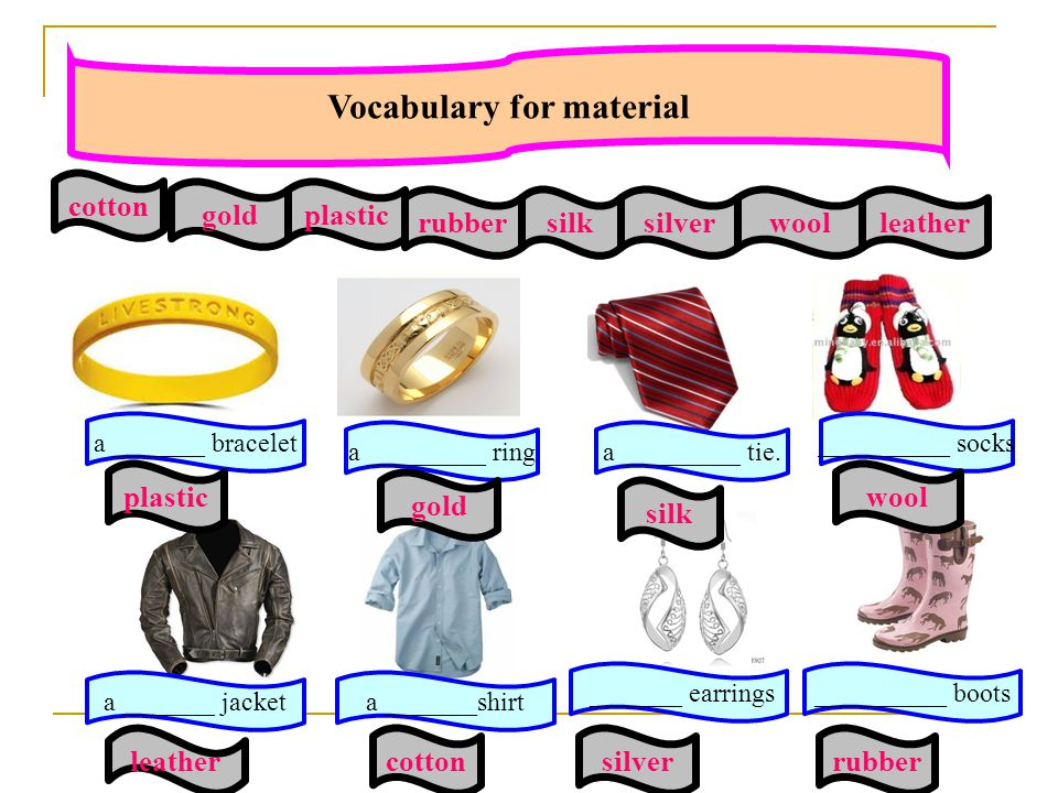 Vocabulary for material