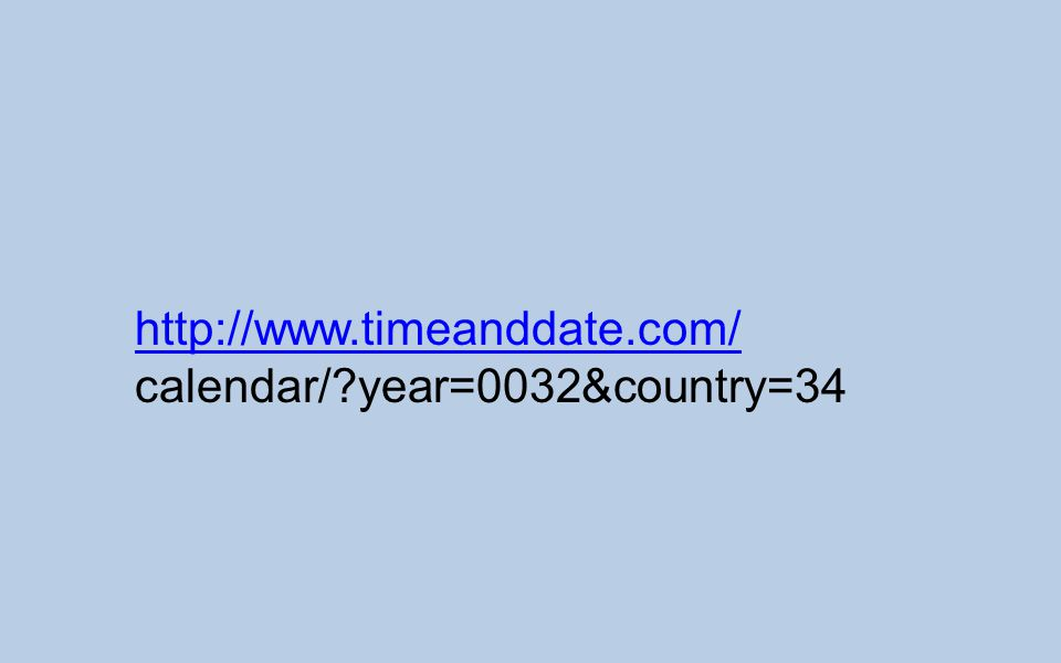 http://www.timeanddate.com/ calendar/ year=0032&country=34
