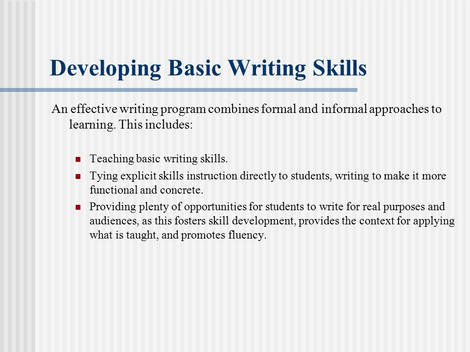Developing Basic Writing Skills